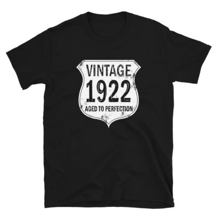 1922 Aged to Perfection Men's/Unisex T-Shirt