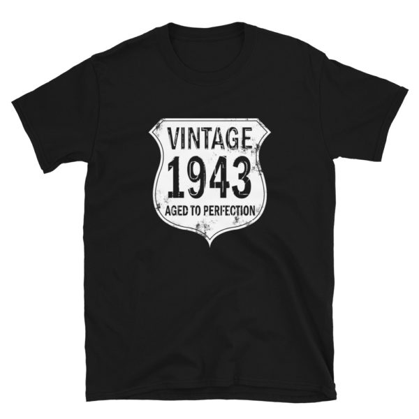 1943 Aged to Perfection Men's/Unisex T-Shirt