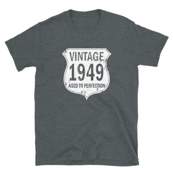 1949 Aged to Perfection Men's/Unisex T-Shirt