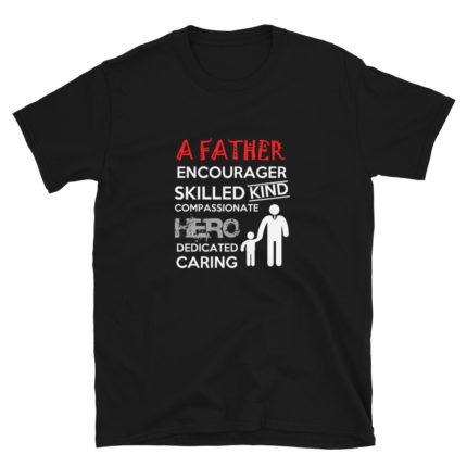 A Wonderful Father's Soft T-Shirt