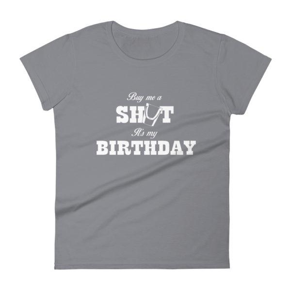 Birthday Shots Women's Fashion Fit Drinking T-shirt