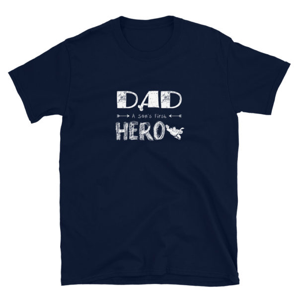 Dad A Son's First Hero Soft T-Shirt